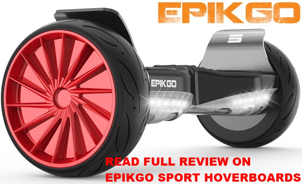 Epikgo Sport + Hoverboard Review